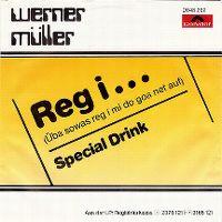 Cover Werner Müller [AT] - Reg i ... (Üba sowas reg i mi do goa net auf)
